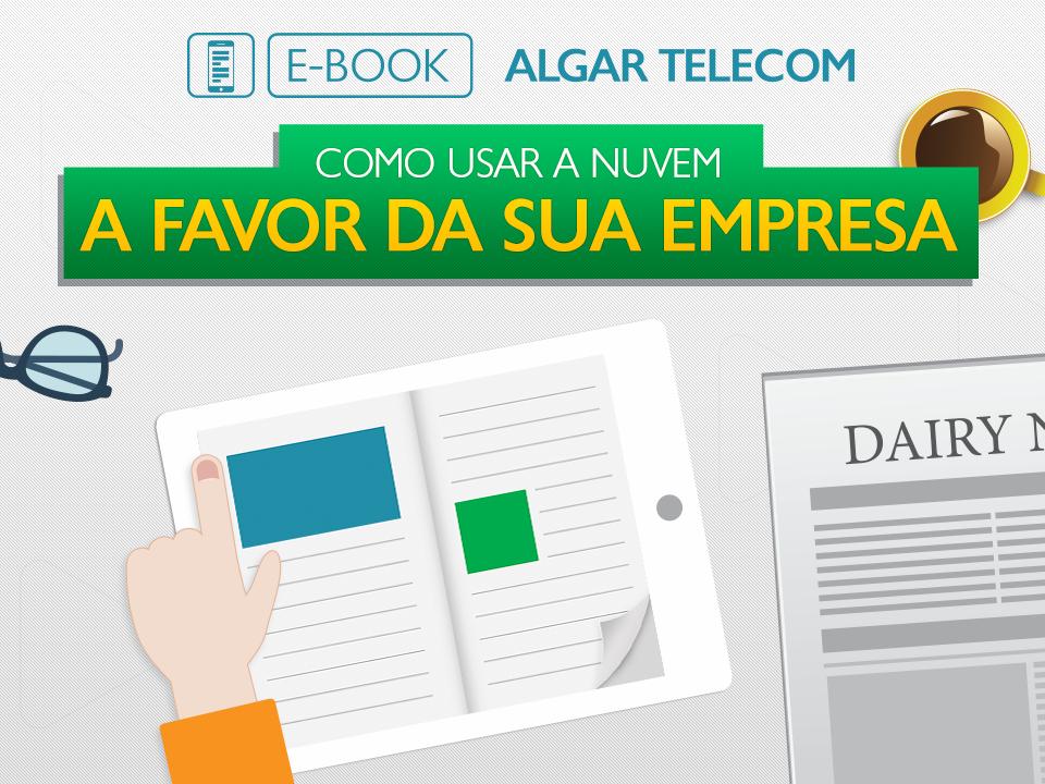 E-book Algar Telecom: informações completas sobre computação em nuvem nas empresas