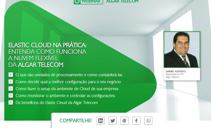 Webinar Algar Telecom: Elastic Cloud na Prática
