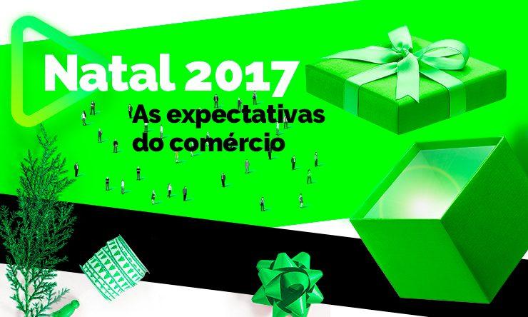 Infográfico: Natal 2017 – As expectativas do comércio