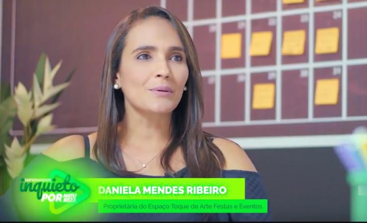 Empreendedores de sucesso: Daniela Mendes, proprietária de salão de festas