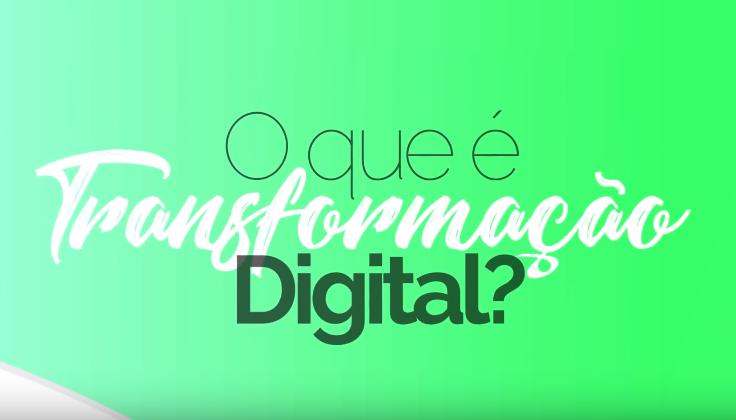 O que é transformação digital? Saiba mais!