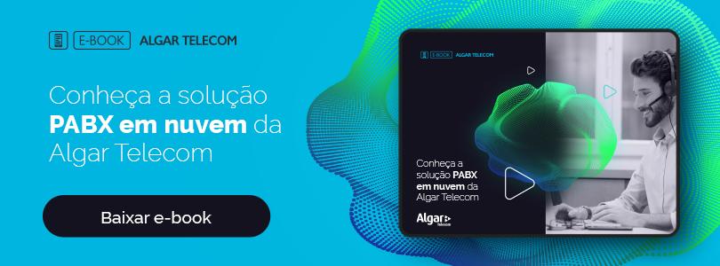 Baixar e-book solução PABX em nuvem da Algar para o atendimento telefônico